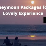 Goa Honeymoon Packages for a Fun, Lovely Experience